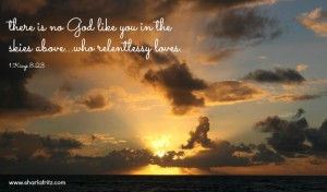 10 Reminders of God's Relentless Love For You