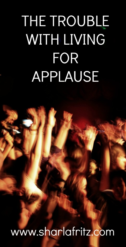 living for applause
