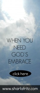When You Need God's Embrace