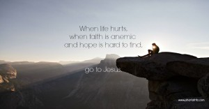 Finding Faith When Life Hurts