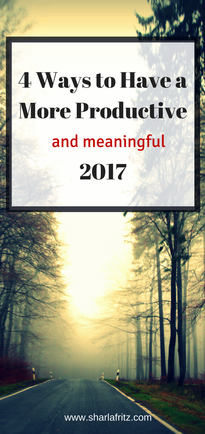 4 Ways to Have a More Productive2017 2