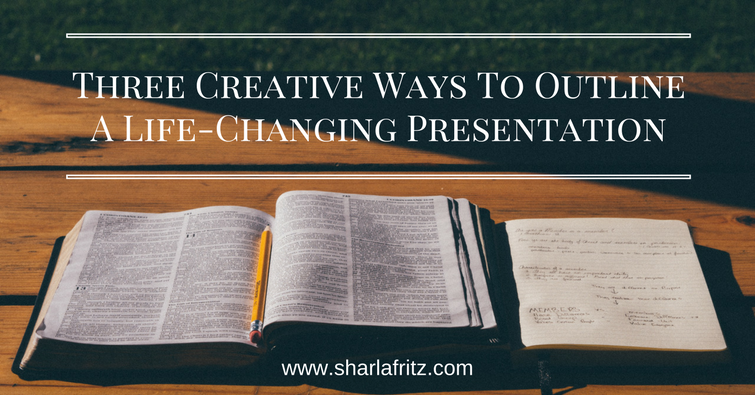 Three Creative Ways toOutline a Presentation