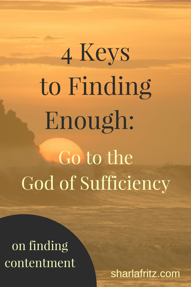 4 Keys to Finding Enough-