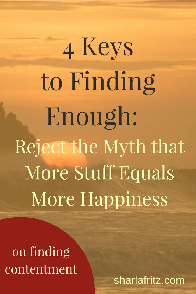 4 Keys to Finding Enough-Reject Myth