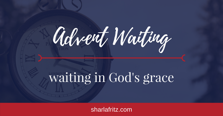 Advent WaitinginGod'sGrace